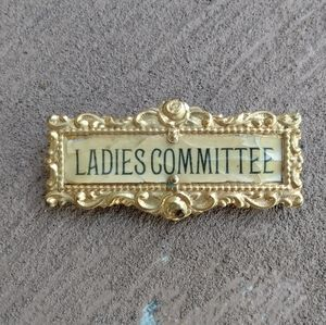 Vintage Ladies Committee Ribbon Pin